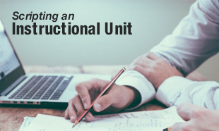 Scripting an Instructional Unit