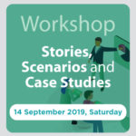 Stories, Scenarios and Case Studies