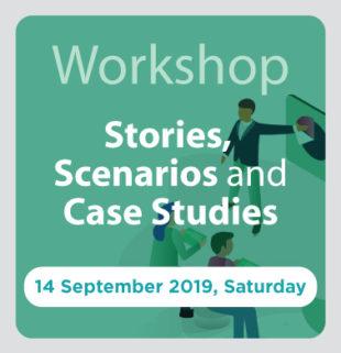 Stories, Scenarios and Case Studies